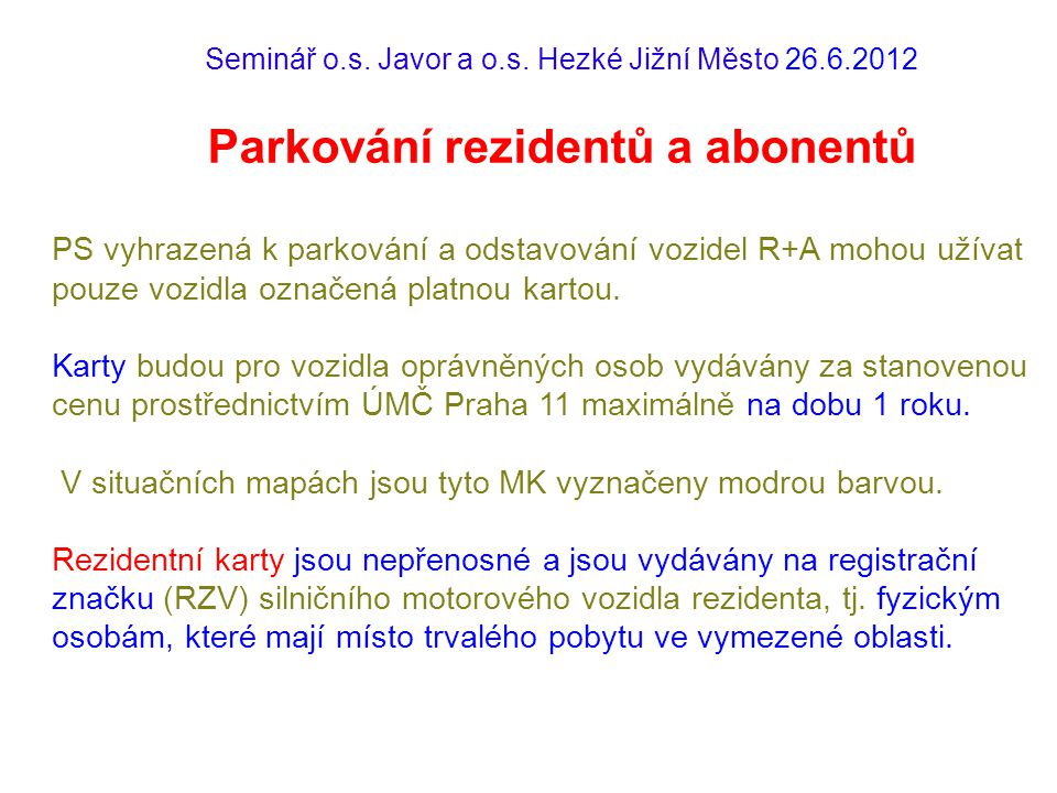Seminář o.s.Javor a o.s.