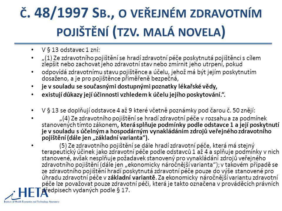 Č.48/1997 S B., O VEŘEJNÉM ZDRAVOTNÍM POJIŠTĚNÍ ( TZV.