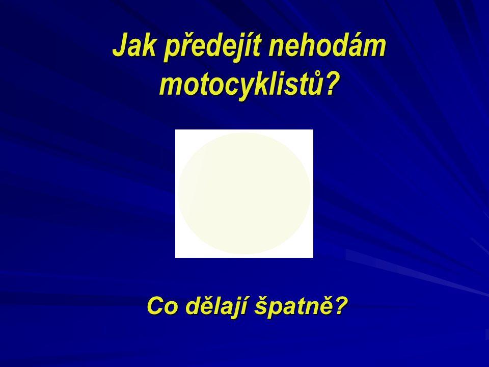 Jak předejít nehodám motocyklistů? Co dělají špatně?