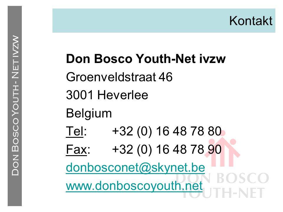 Don Bosco Youth - Net IVZW Kontakt Don Bosco Youth-Net ivzw Groenveldstraat 46 3001 Heverlee Belgium Tel: +32 (0) 16 48 78 80 Fax: +32 (0) 16 48 78 90