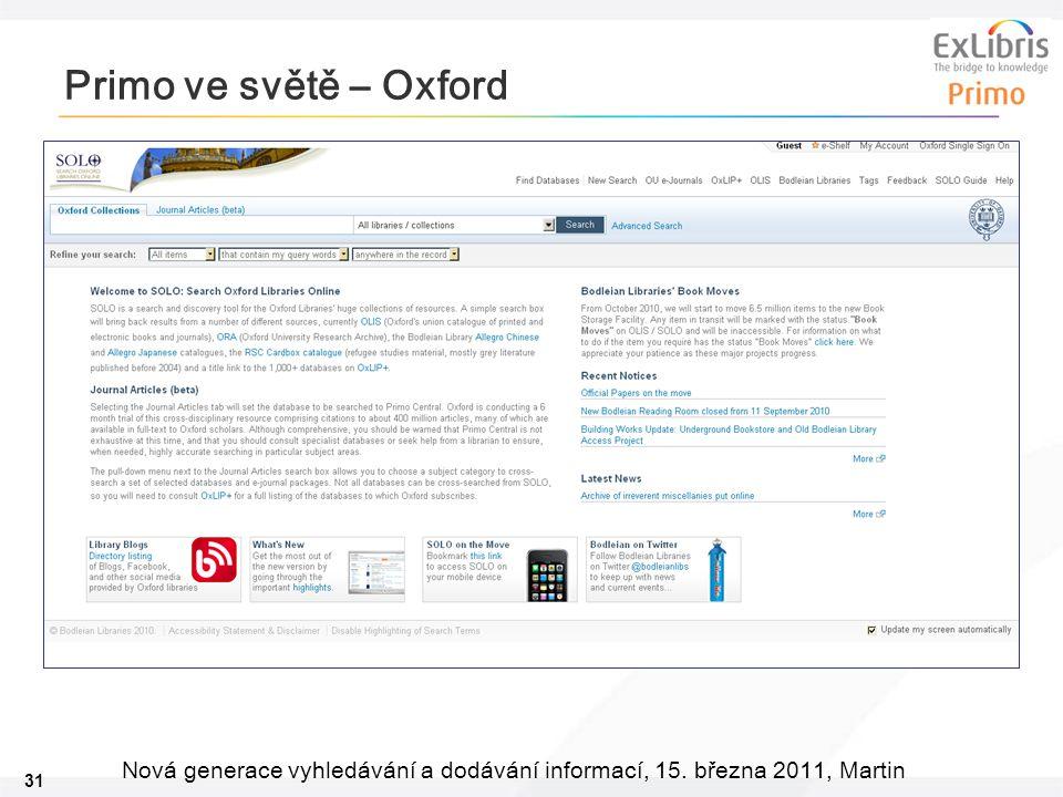 31 Nová generace vyhledávání a dodávání informací, 15. března 2011, Martin Primo ve světě – Oxford