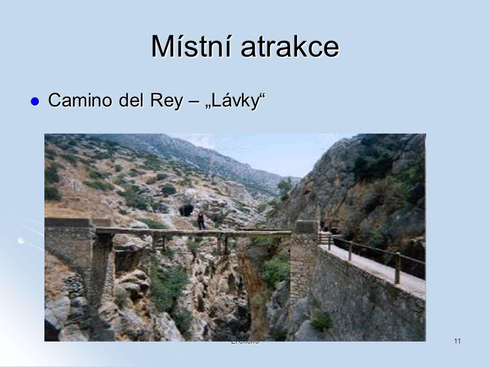 "El Chorro11 Místní atrakce  Camino del Rey – ""Lávky"""
