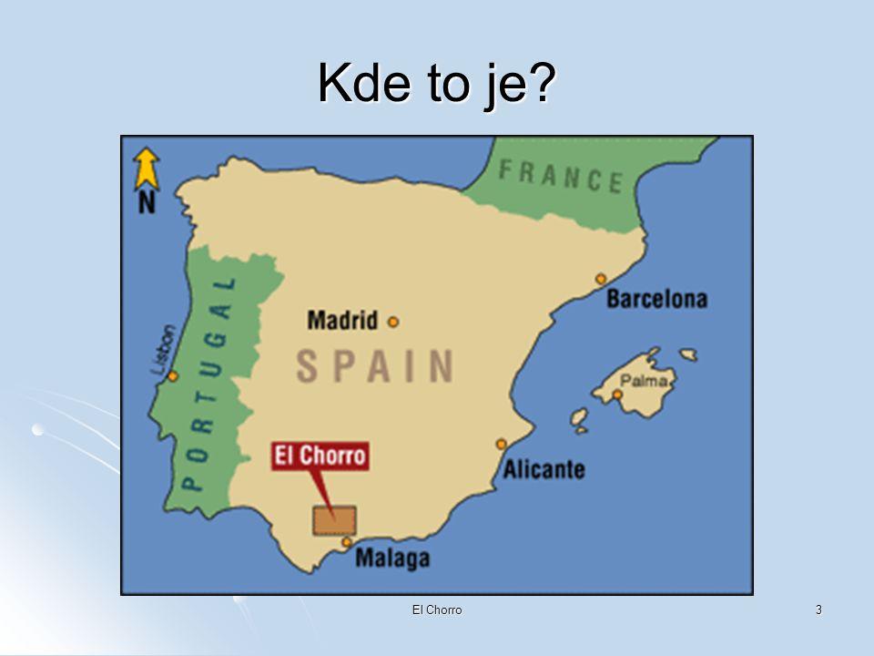 El Chorro3 Kde to je?