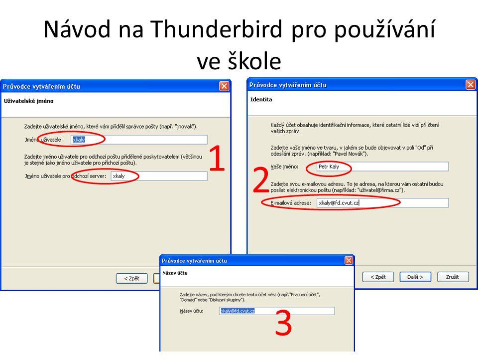 Návod na Thunderbird pro používání ve škole 2 1 3