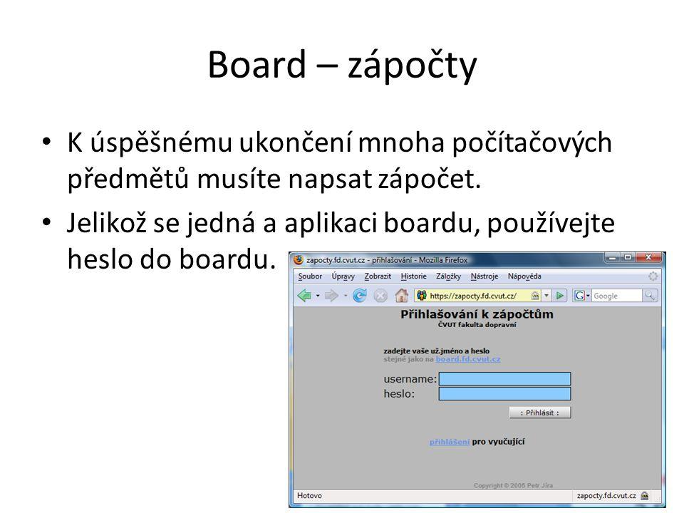 Board – zápočty • K úspěšnému ukončení mnoha počítačových předmětů musíte napsat zápočet. • Jelikož se jedná a aplikaci boardu, používejte heslo do bo