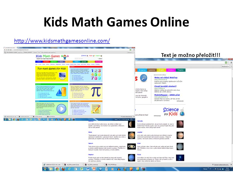 Kids Math Games Online http://www.kidsmathgamesonline.com/ Text je možno přeložit!!!