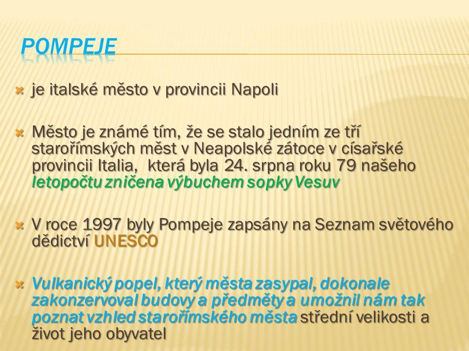  je italské město v provincii Napoli  Město je známé tím, že se stalo jedním ze tří starořímských měst v Neapolské zátoce v císařské provincii Itali