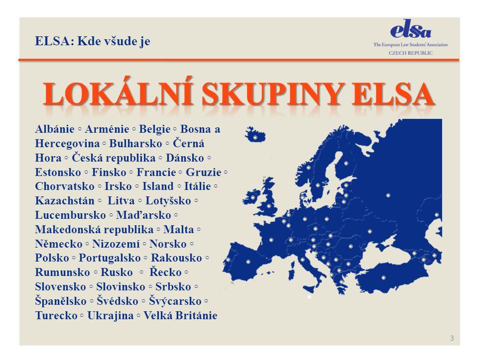 ELSA: Kde všude je 3 Albánie ◦ Arménie ◦ Belgie ◦ Bosna a Hercegovina ◦ Bulharsko ◦ Černá Hora ◦ Česká republika ◦ Dánsko ◦ Estonsko ◦ Finsko ◦ Franci