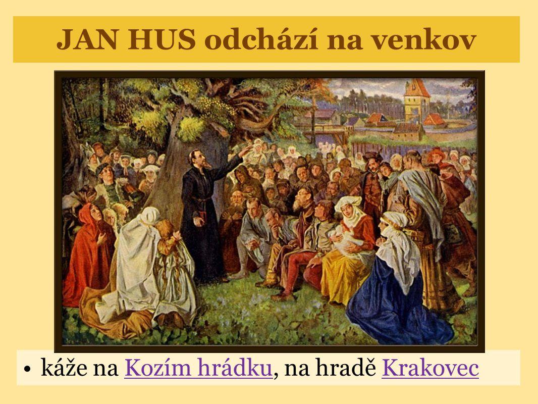 Hus odjíždí do Kostnice •církev prohlásila Husa za kacíře - zrádce křesťanství •Hus odjel do Kostnice obhájit svou pravdu •Hus odsouzen na církevním sněmu •6.7.1415 - J.Hus upálen •6.červenec - státní svátek
