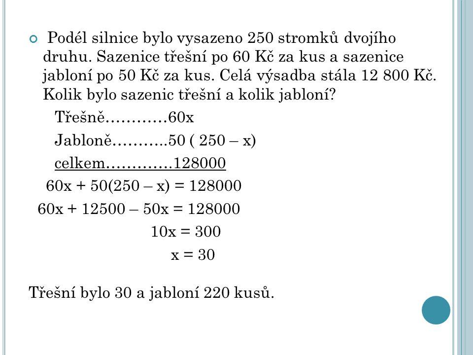 Úlohy, kde se míchají dvě látky o různých teplotách t ₁ a t ₂ - využíváme rovnost z fyziky: m ₁.