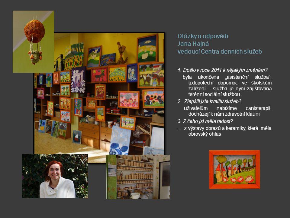 Otázky a odpovědi: Jitka Buriánková - vedoucí Domova pro osoby se zdravotním postižením – Dům H 1. K životu v Jedličkově ústavu patří i smutné stránky