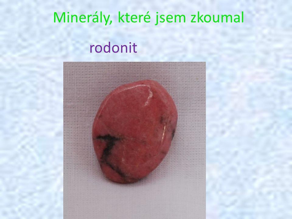 Minerály, které jsem zkoumal rodonit