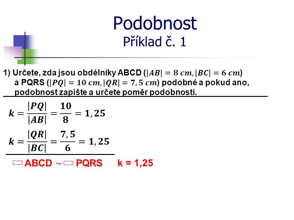 Podobnost Příklad č. 1 k = 1,25