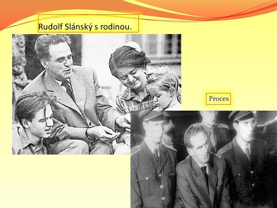 Rudolf Slánský s rodinou. Proces