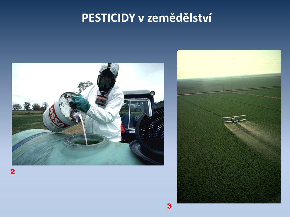 PESTICIDY v zemědělství 2 3