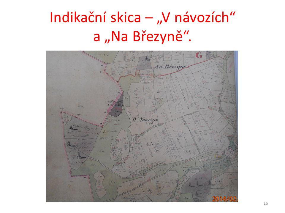 """Indikační skica – """"V návozích"""" a """"Na Březyně"""". 16"""