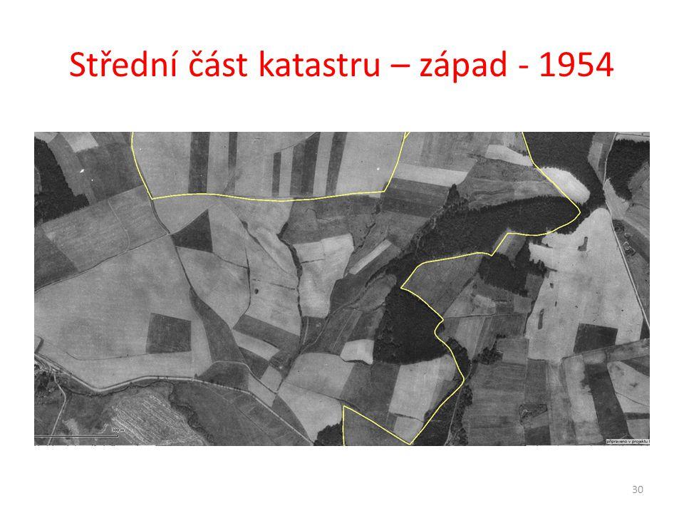Střední část katastru – západ - 1954 30