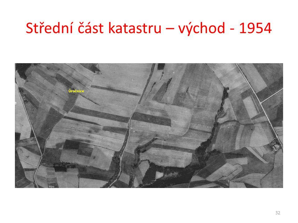 Střední část katastru – východ - 1954 32