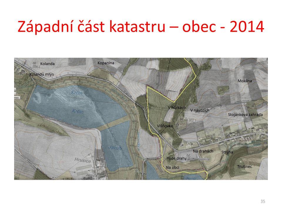 Západní část katastru – obec - 2014 35