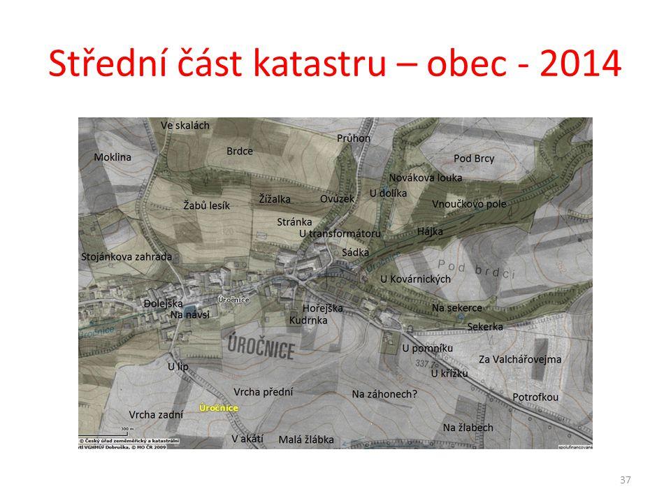 Střední část katastru – obec - 2014 37