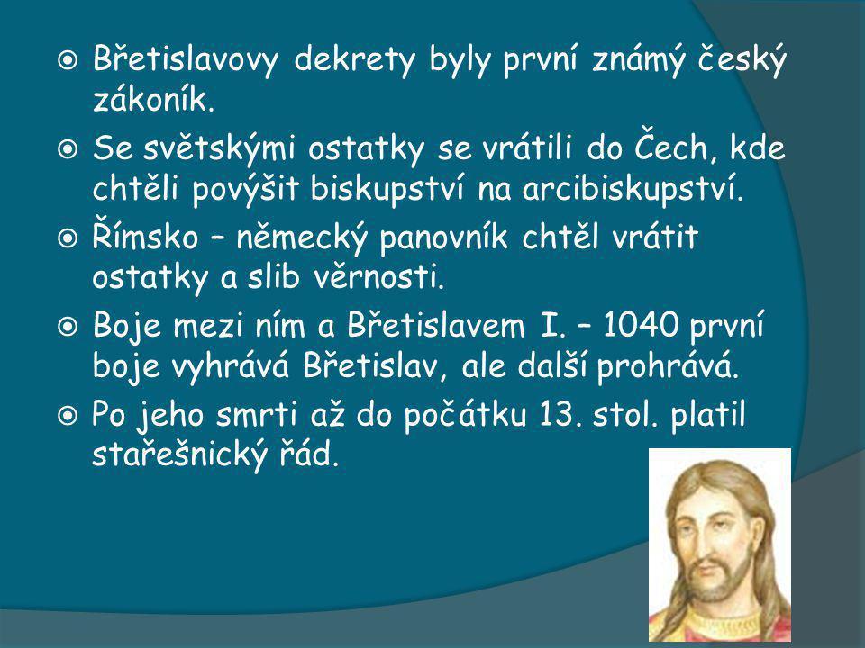  Břetislavovy dekrety byly první známý český zákoník.