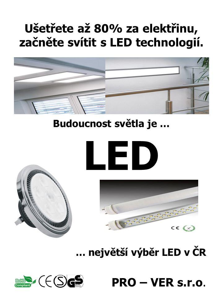 • LED technologie a její charakteristika • Využití LED zdrojů světla / Náš sortiment • LED jako investice • LED jako náhrada stávajících zdrojů světla • Příklady a porovnání • Budoucnost LED • Garance a záruky • Individuální nabídka / zákaznický servis LED ( z anglického Light-Emiting Diode – dioda emitující světlo ) je elektronická polovodičová součástka obsahující přechod P-N.