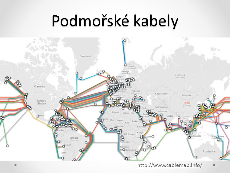 Podmořské kabely http://www.cablemap.info/