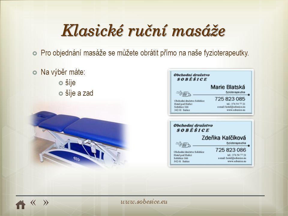 www.sobesice.eu  Pro objednání masáže se můžete obrátit přímo na naše fyzioterapeutky.