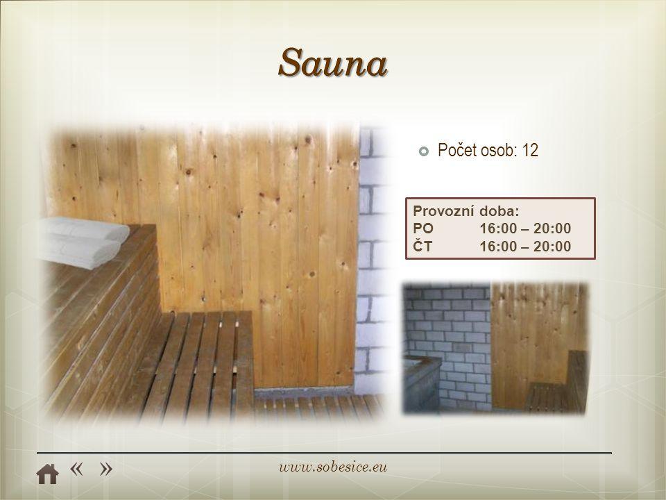www.sobesice.eu Provozní doba: PO16:00 – 20:00 ČT16:00 – 20:00  Počet osob: 12