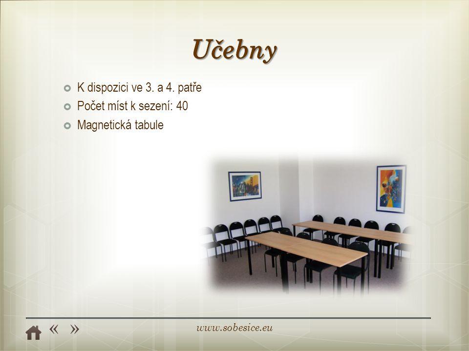 www.sobesice.eu  K dispozici ve 3. a 4. patře  Počet míst k sezení: 40  Magnetická tabule