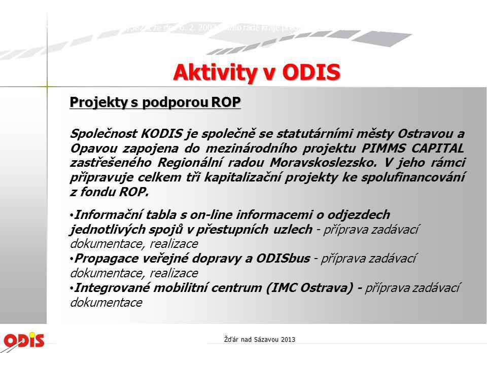 Projekty s podporou ROP Společnost KODIS je společně se statutárními městy Ostravou a Opavou zapojena do mezinárodního projektu PIMMS CAPITAL zastřeše