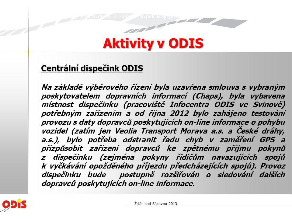 Centrální dispečink ODIS Centrální dispečink ODIS je pracoviště společnosti KODIS, jehož hlavními úlohami jsou především: • zajišťování provozní koordinace mezi jednotlivými dopravci v ODIS v rutinním režimu (garance určených návazností), • zajišťování provozní koordinace mezi jednotlivými dopravci v ODIS v mimořádném režimu (součinnost dopravců při výlukách, nehodách a jiných mimořádnostech v provozu), • provádění kontrolní činnosti a evidence naplňování dopravních výkonů jednotlivými dopravci dle sjednaných smluvních vztahů s objednateli, • poskytování dopravních a tarifních informací cestující veřejnosti (pokračování a rozšíření činností Infocentra ODIS).