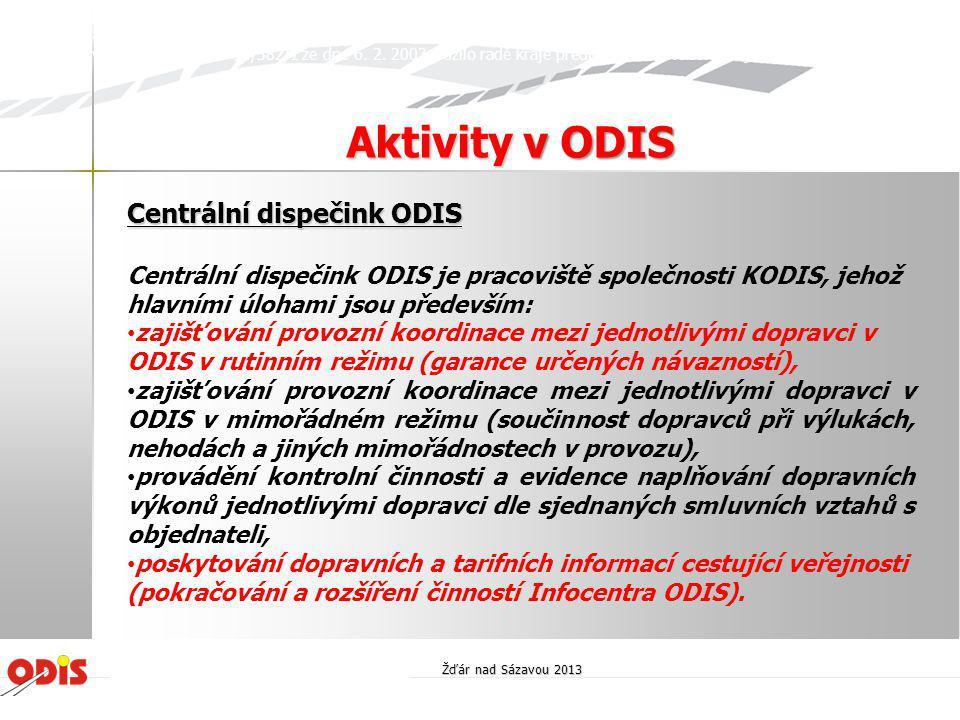Centrální dispečink ODIS Centrální dispečink ODIS je pracoviště společnosti KODIS, jehož hlavními úlohami jsou především: • zajišťování provozní koord
