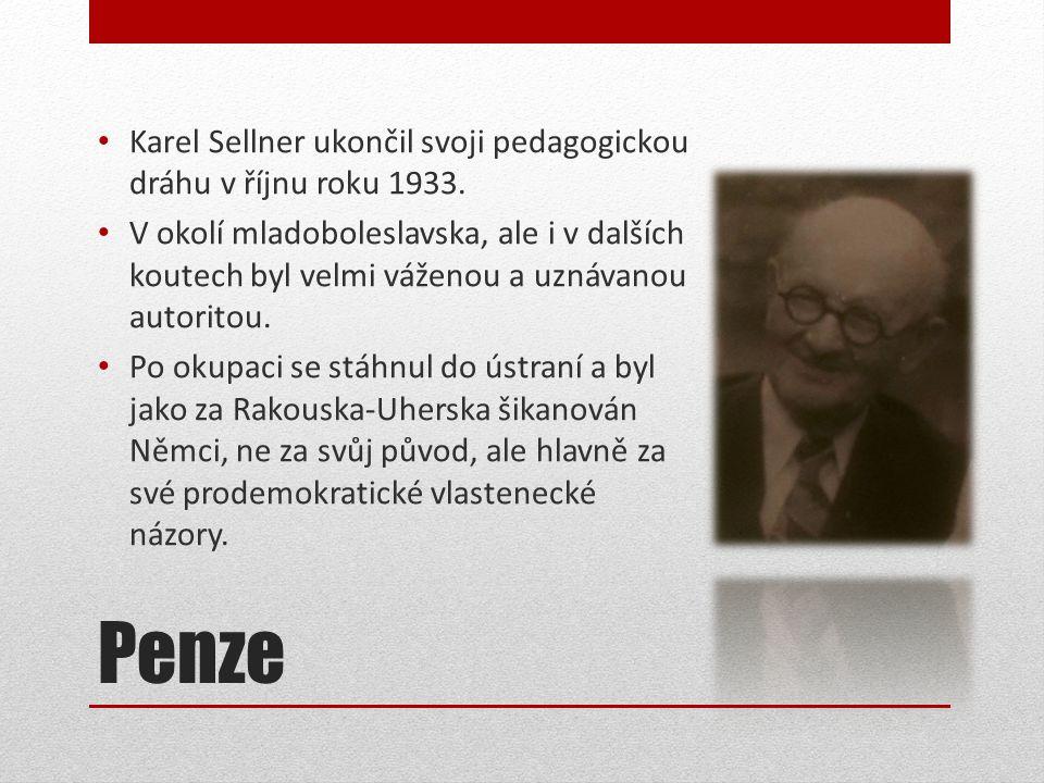 Penze • Karel Sellner ukončil svoji pedagogickou dráhu v říjnu roku 1933.