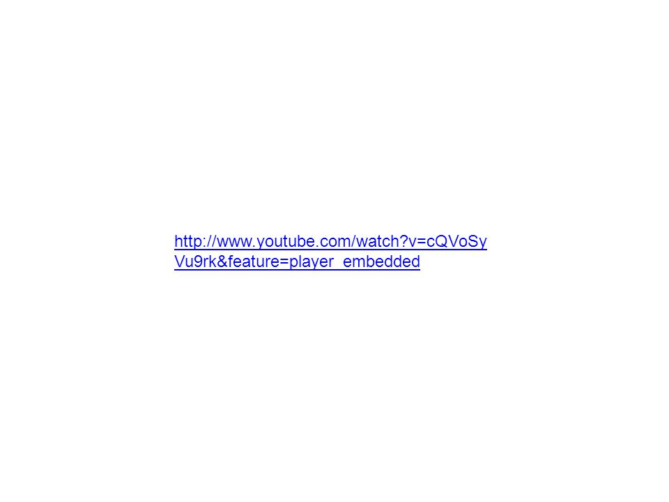 http://www.youtube.com/watch?v=cQVoSy Vu9rk&feature=player_embedded