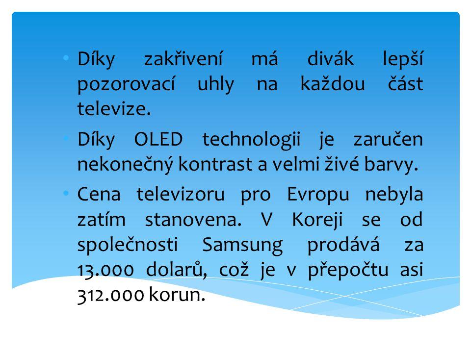 • Díky zakřivení má divák lepší pozorovací uhly na každou část televize. • Díky OLED technologii je zaručen nekonečný kontrast a velmi živé barvy. • C
