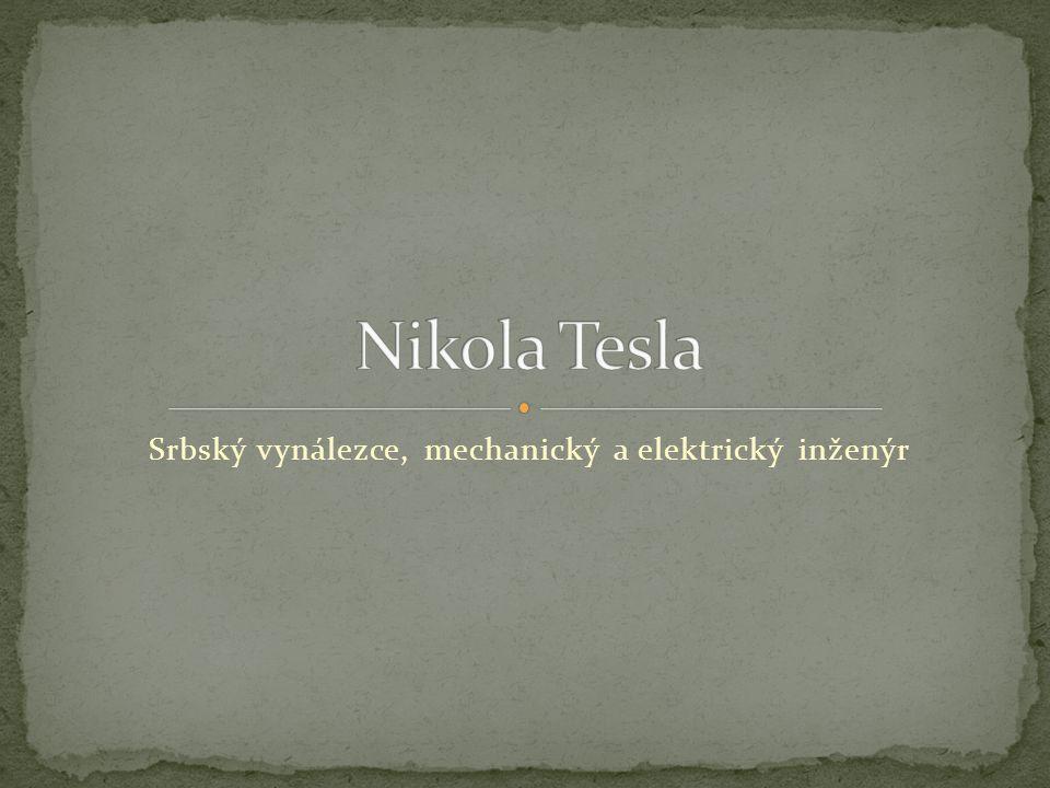 Srbský vynálezce, mechanický a elektrický inženýr