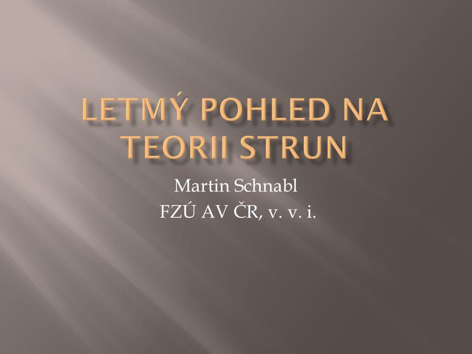 Martin Schnabl FZÚ AV ČR, v. v. i.