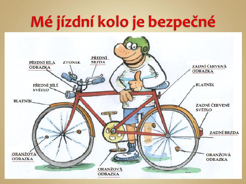  Dítě mladší 10 let nesmí jet na silnici na kole bez doprovodu.