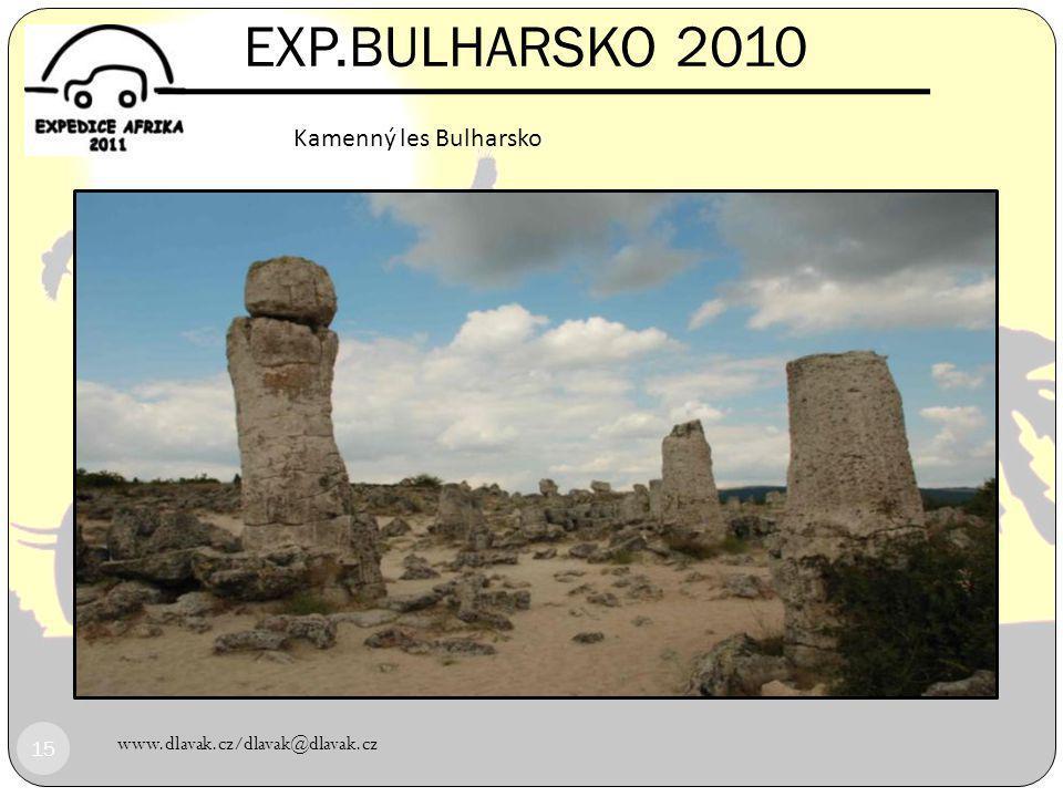 www.dlavak.cz/dlavak@dlavak.cz 14 EXP.BULHARSKO 2010 Musala 2925 m.n.m. Bulharsko