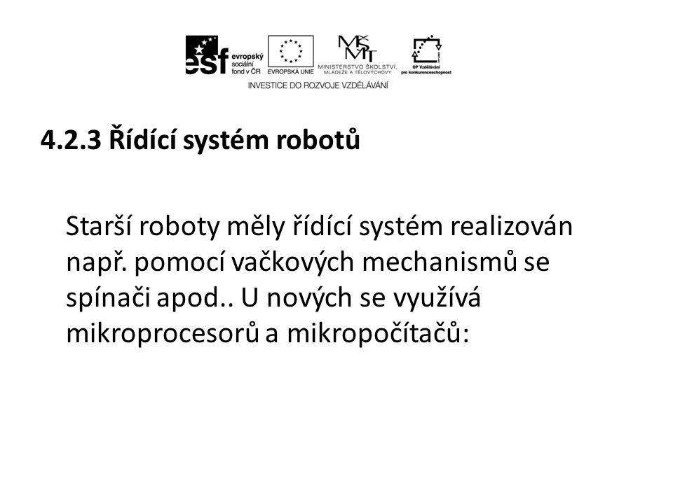 Řídící systémy se třídí podle různých hledisek: Podle časového průběhu lze řídící systémy dělit: • časově závislé (řídí manipulační část podle pevného časového plánu) • závislé od vykonávané práce (robot vše řídí podle průběhu procesu) • smíšené systémy – těch je většina
