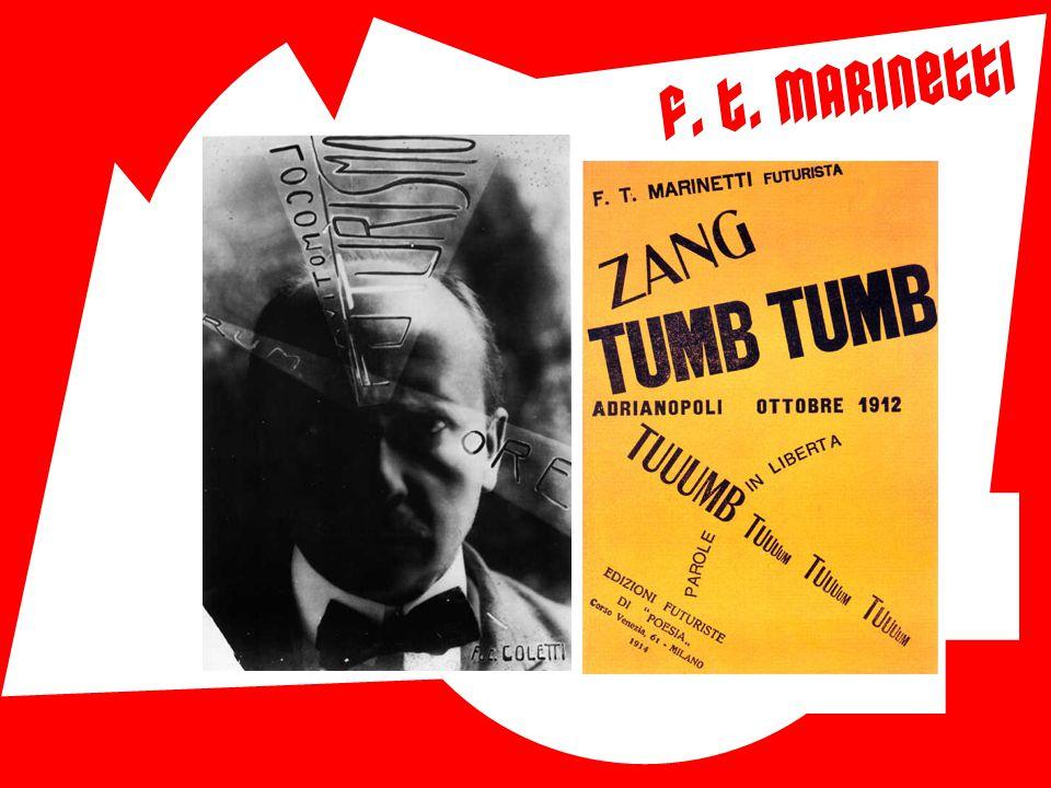 """ Filippo Tommaso Emilio Marinetti (1876 – 1944)  Otec literárního futurismu  """"Manifest futurismu"""" (1909)  """"Osvobozená slova""""  Vizuální poezie  V"""