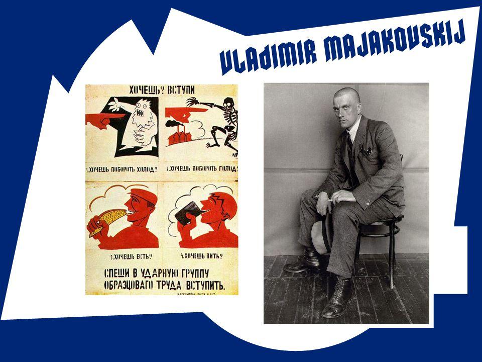 """ Vladimir Vladimirovič Majakovskij (1893 – 1930)  Čelní představitel ruského kubofuturismu  Odlišení od italského futurismu  Almanach """"Políček veř"""