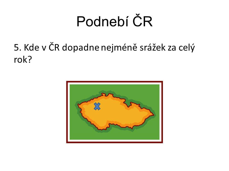 Podnebí ČR 5. Kde v ČR dopadne nejméně srážek za celý rok?