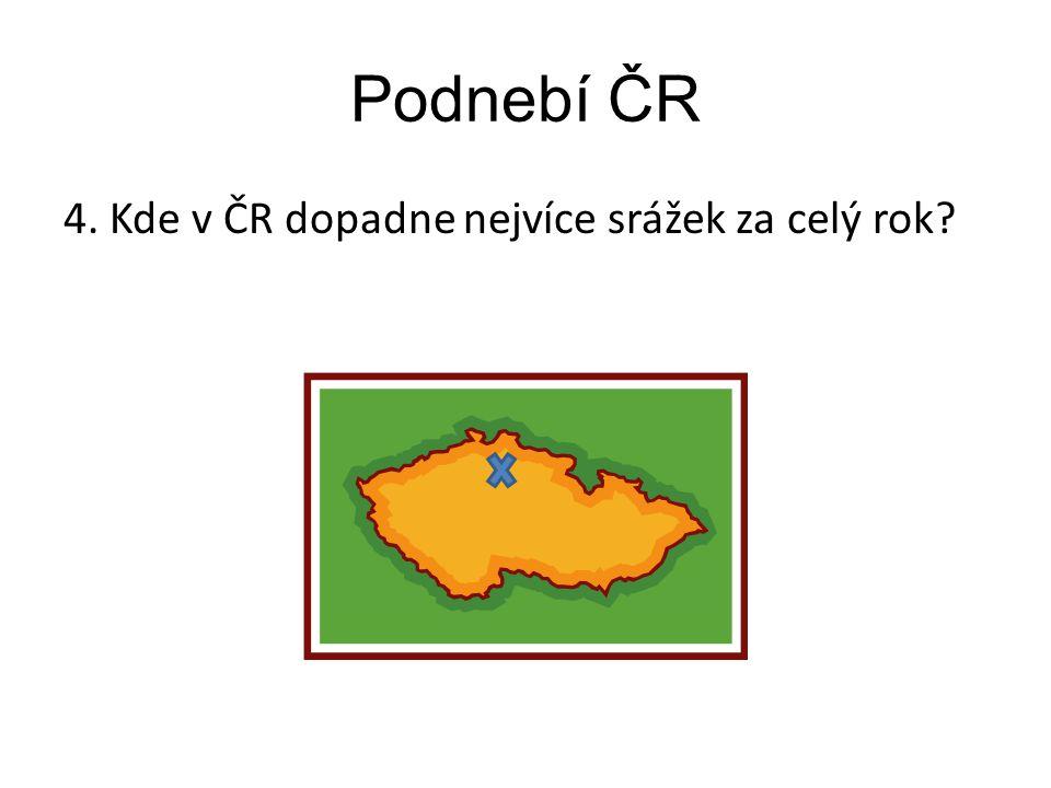 Podnebí ČR 4. Kde v ČR dopadne nejvíce srážek za celý rok?