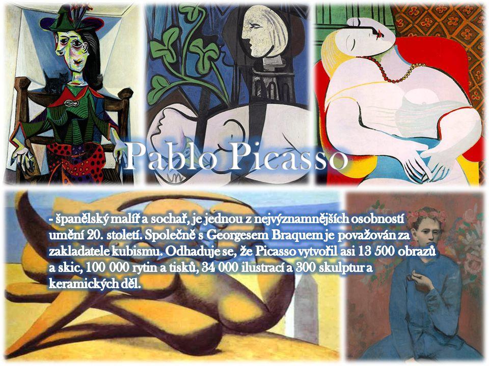 • Pablo Picasso se narodil v Málaze ve Španělsku.