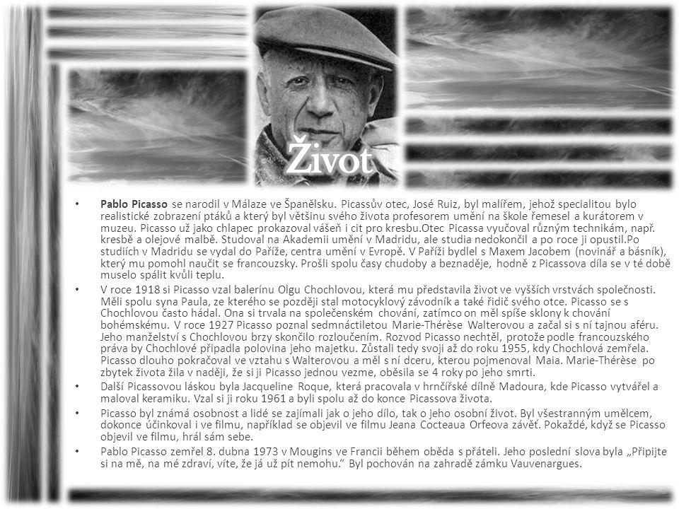 • Pablo Picasso se narodil v Málaze ve Španělsku. Picassův otec, José Ruiz, byl malířem, jehož specialitou bylo realistické zobrazení ptáků a který by