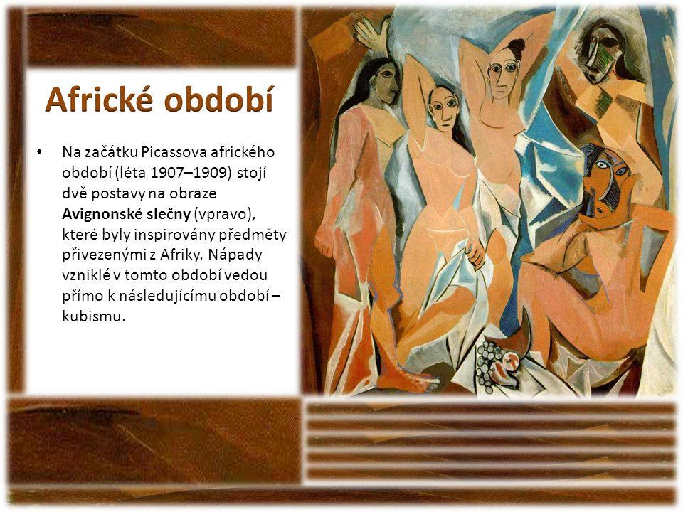 • Na začátku Picassova afrického období (léta 1907–1909) stojí dvě postavy na obraze Avignonské slečny (vpravo), které byly inspirovány předměty přive