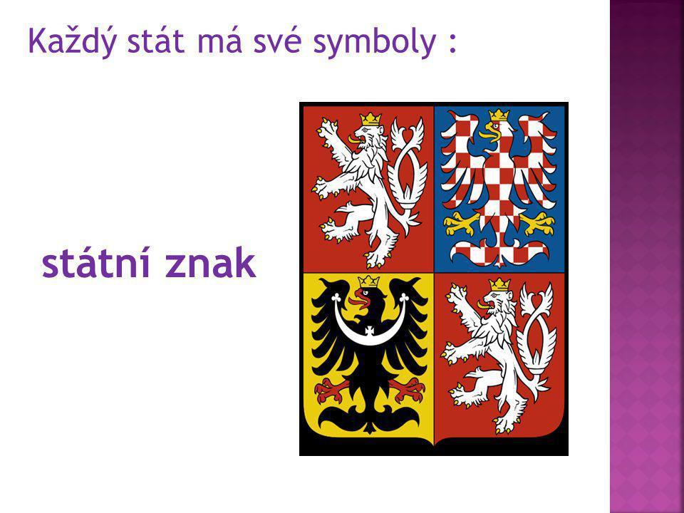 Každý stát má své symboly : státní znak