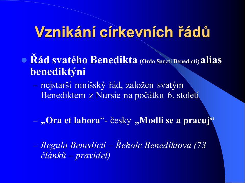 OFM kláštery v ČR do roku 1306  Valtice, 1286  Vysoké Mýto, 1290  Plzeň, po 1295  Nový Bydžov, po 1305  Žatec, před 1314  Čáslav, ?  Planá u Ma